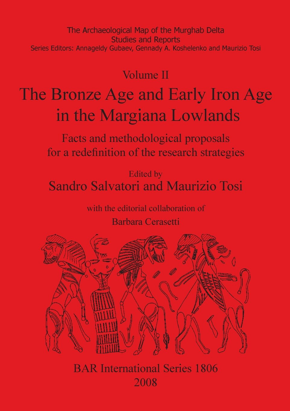 Read Online The Bronze Age and Early Iron Age in the Margiana Lowlands (BAR International Series) (v. 2) pdf epub