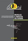 Limes - Bruxelles il fantasma dell'Europa