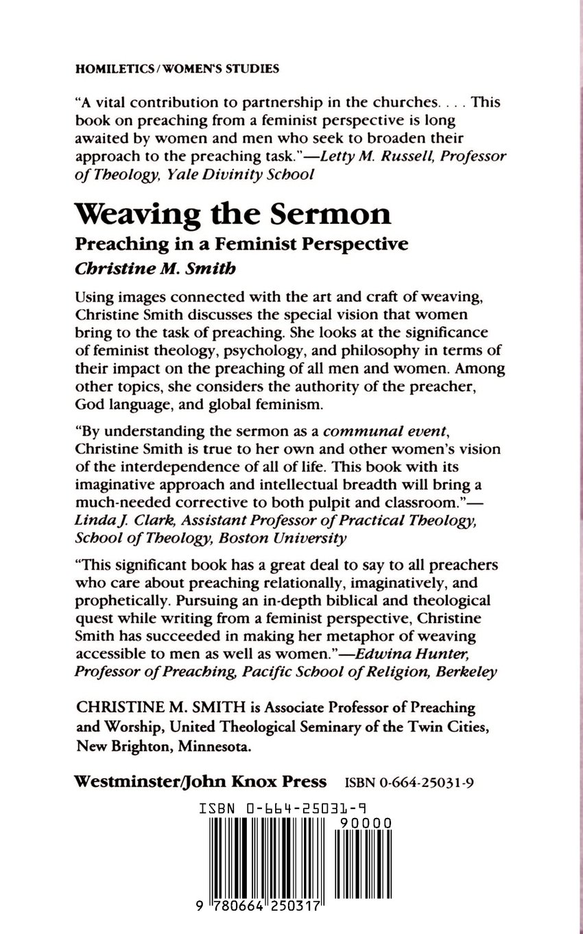 weaving the sermon preaching in a feminist perspective christine weaving the sermon preaching in a feminist perspective christine m smith 9780664250317 com books