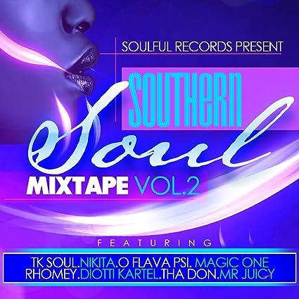 Free southern soul mixtapes @ datpiff. Com.