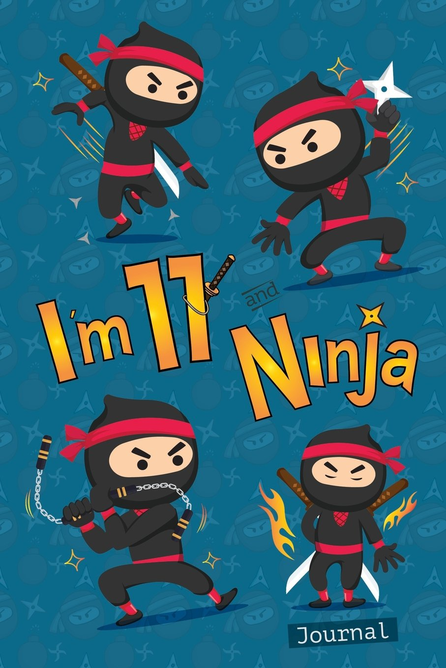 I Am 11 and Ninja Journal: Happy Birthday Notebook for 11 ...