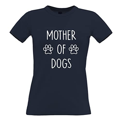 Mother of Dogs Divertente Sveglia Slogan Parodia Proprietario del Cane degli Animali Pet T-Shirt da Donna