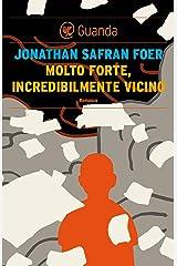 Molto forte, incredibilmente vicino (Italian Edition) Kindle Edition