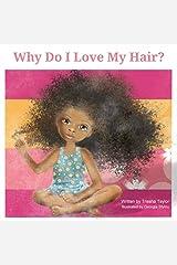 Why Do I Love My Hair Kindle Edition
