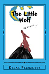 The Little Wolf (Children's Books Book 1) Kindle Edition