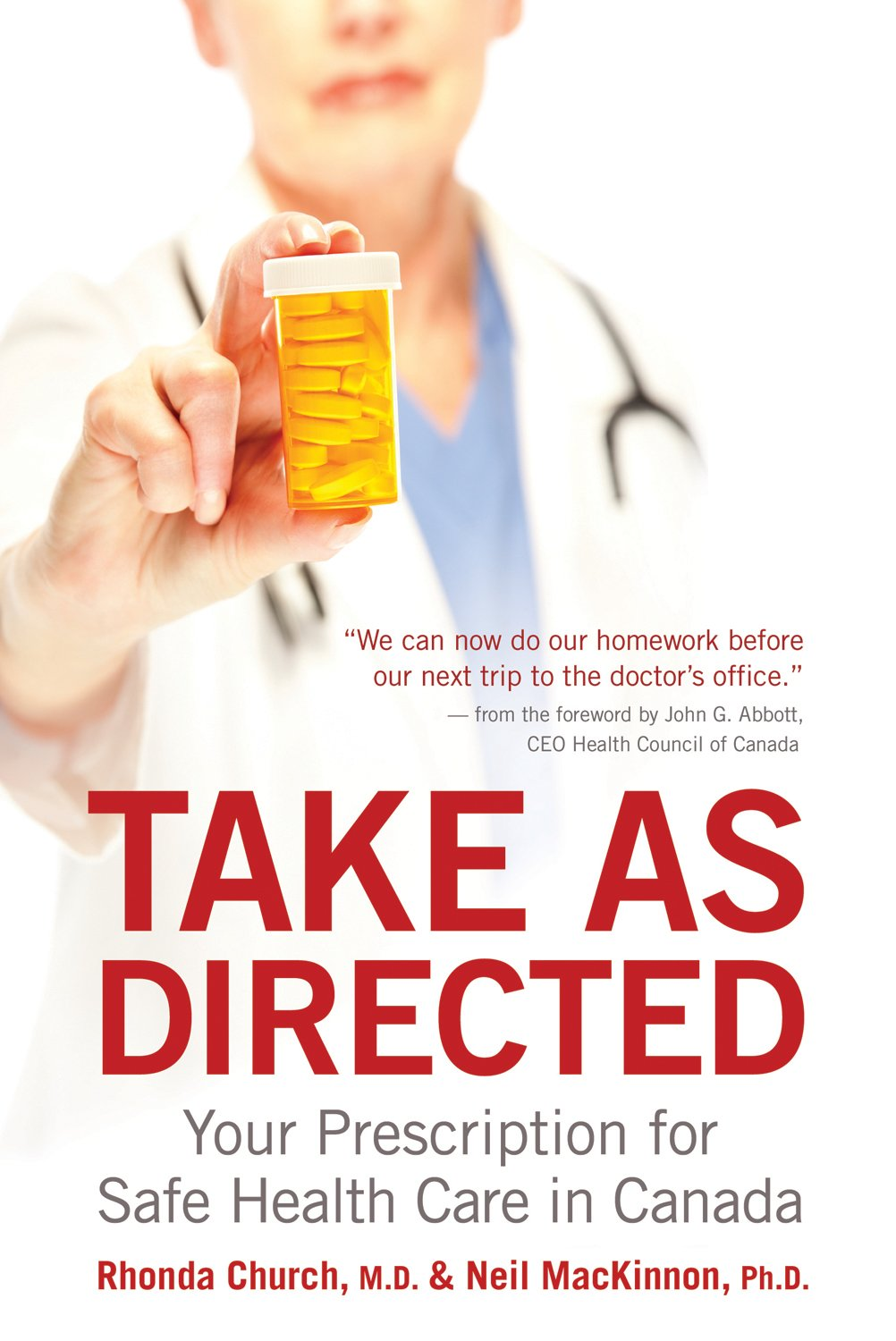 Download Take as Directed: Your Prescription for Safe Health Care in Canada PDF