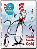 Cat in the Hat: Told From the Cold [DVD] [Import]