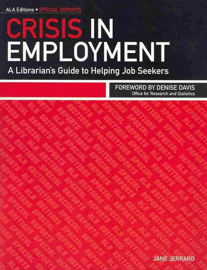 Read Online By Jane Jerrard - Crisis in Employment: A Librarian's Guide to Helping Job Seekers (2009-07-15) [Paperback] pdf