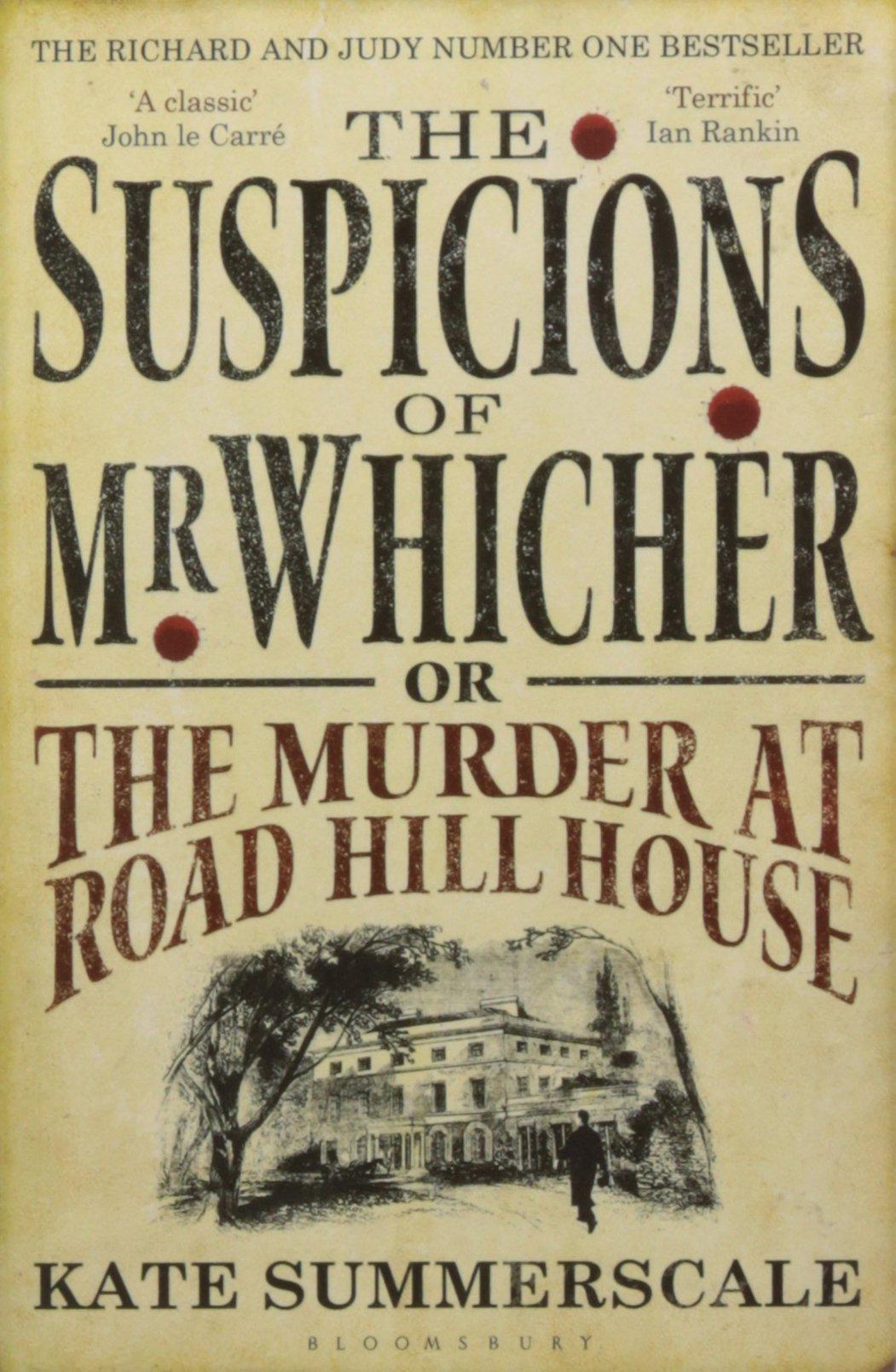 The Suspicions of Mr Whicher: or the Murder at Road Hill Hou...