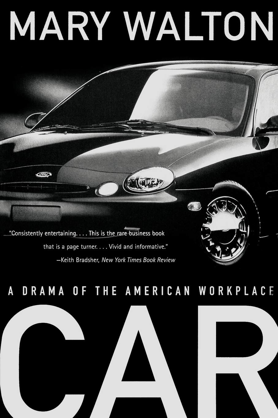 Car A Drama Of The American Workplace Walton Mary 9780393318616 Amazon Com Books