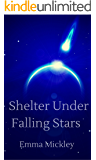 Shelter Under Falling Stars (Makers Book 1)