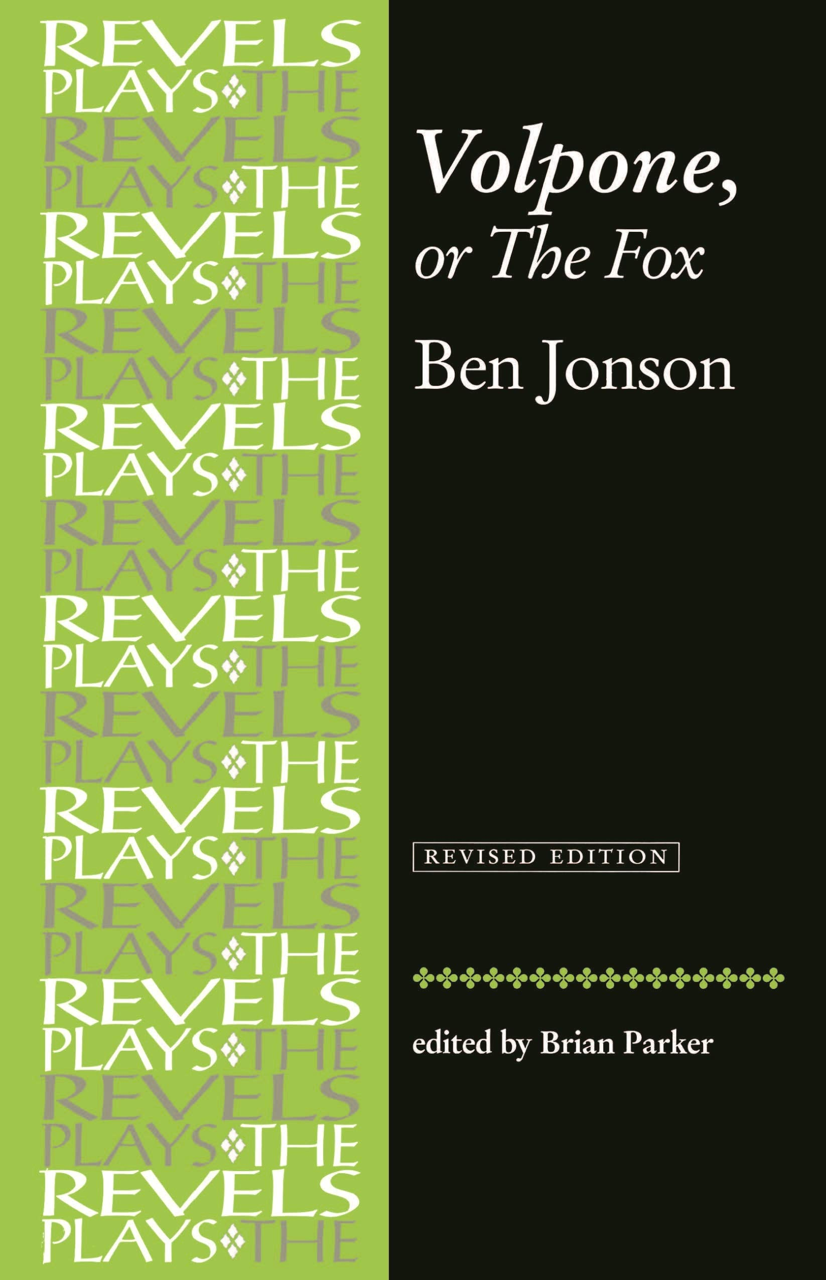 Volpone or the Fox: Ben Johnson (The Revels Plays)