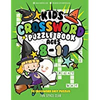 Kids Crossword Puzzle Books Ages 8-11: 90 Crossword Easy Puzzle Books for Kids