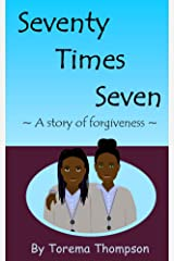 Seventy Times Seven: A story of forgiveness (Mini Milagros Collection Book 1) Kindle Edition