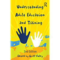 Understanding Adult Education and Training (English Edition)