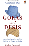 Goras and Desis: Managing Agencies and the Making of Corporate India