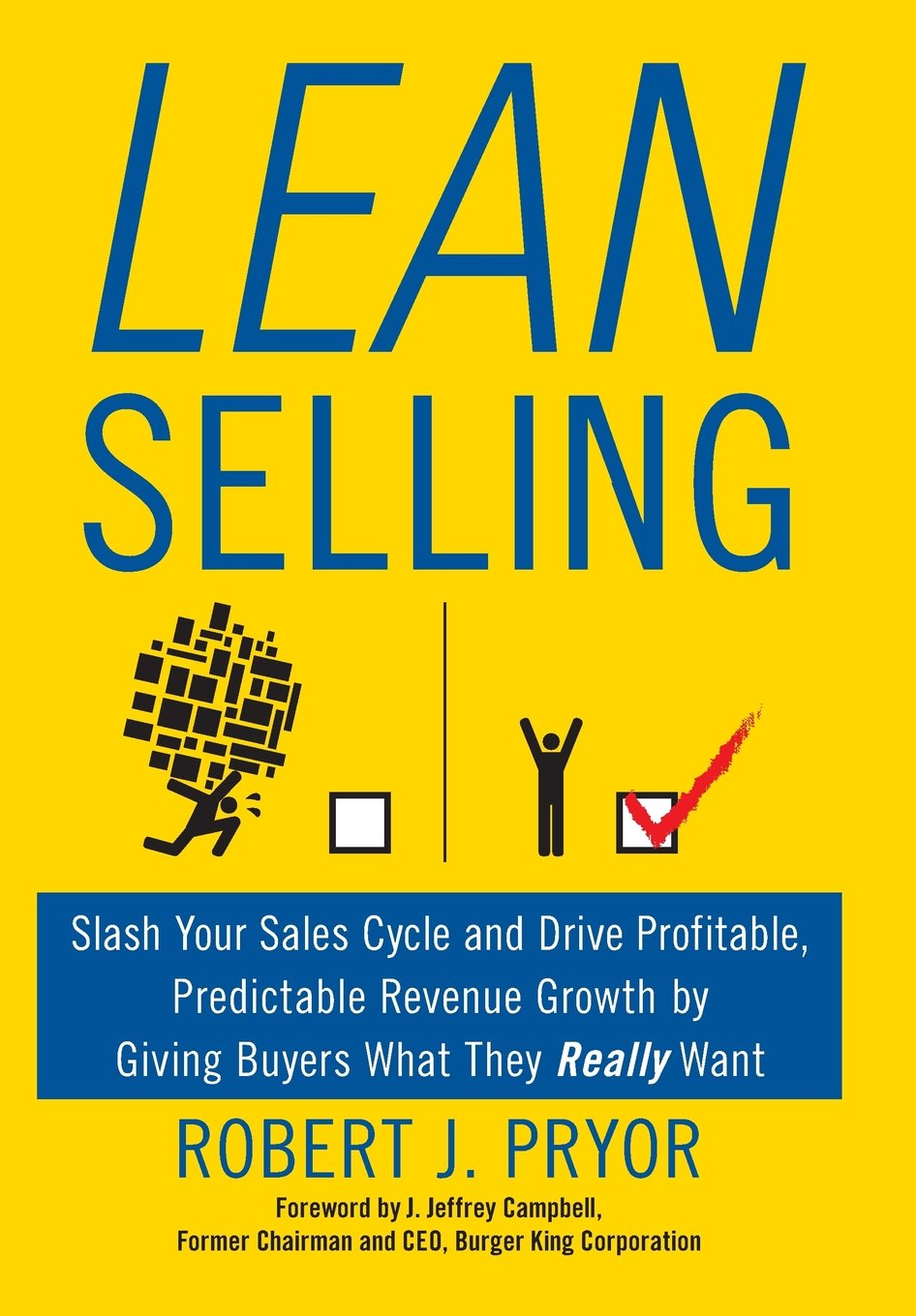 Download Lean Selling: Slash Your Sales Cycle and Drive Profitable, Predictable Revenue Growth by Giving Buyers What They Really Want PDF