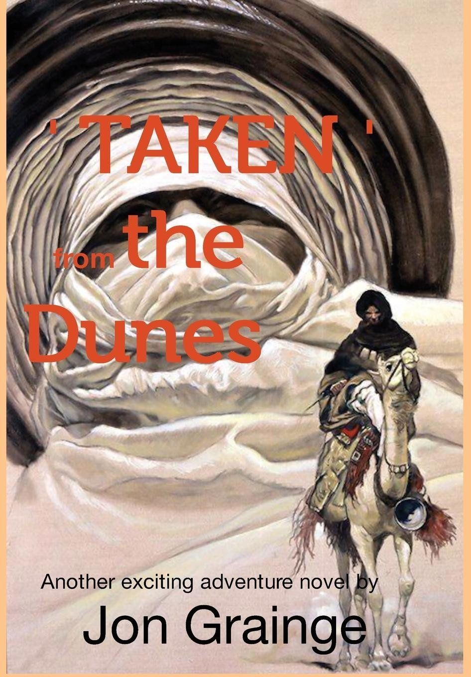 'Taken ' from Thedunes Another Exciting Adventure Novel by Jon Grainge ebook