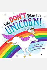 You Don't Want a Unicorn! Hardcover