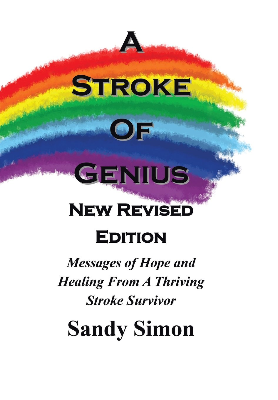 A Stroke of Genius: New and Revised Edition pdf