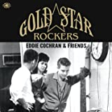 Gold Star Rockers: Eddie Cochran & Friends