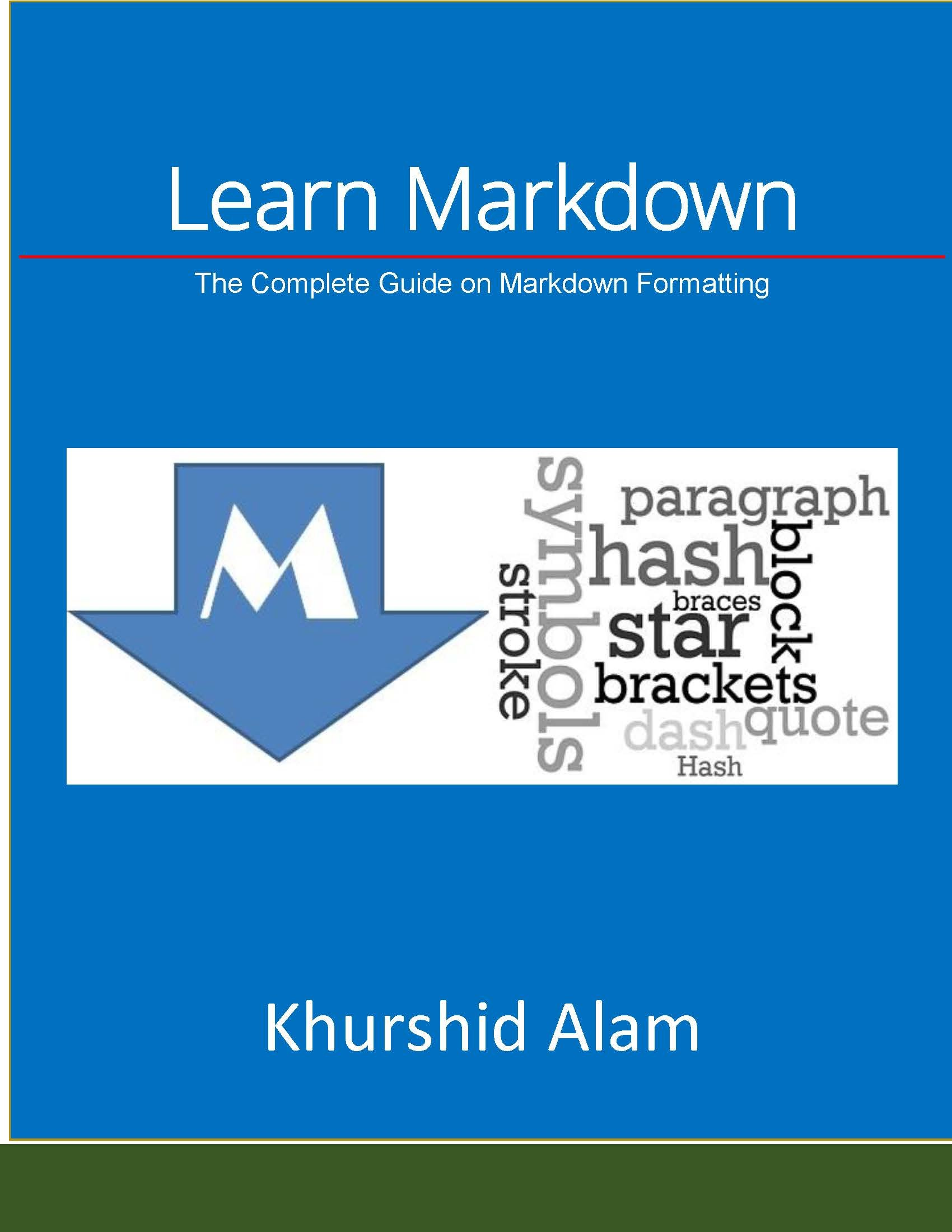 Learn Markdown: The Complete Guide on Markdown Formatting (English Edition)