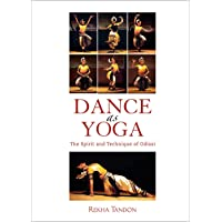 Dance as Yoga: The Spirit and Technique of