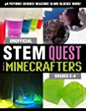 Unofficial STEM Quest for Minecrafters: Grades 3–4 (STEM for Minecrafters)