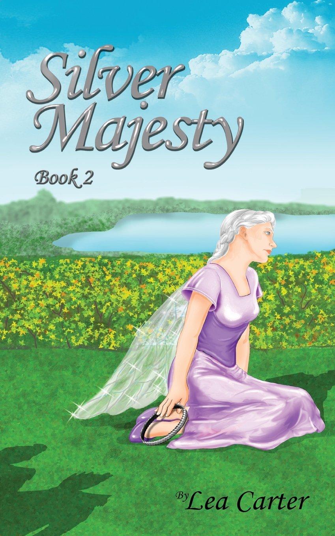 Download Silver Majesty (Silver Sagas) ebook