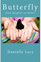 Butterfly: from daughter to mother Kindle Edition