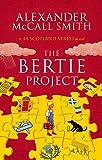 The Bertie Project (44 Scotland Street)
