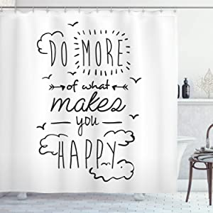 """Ambesonne Saying Shower Curtain, Do More of What Makes You Happy Clouds Achievement Attitude Positivity Print, Cloth Fabric Bathroom Decor Set with Hooks, 70"""" Long, White Black"""