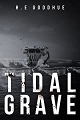 Tidal Grave Kindle Edition