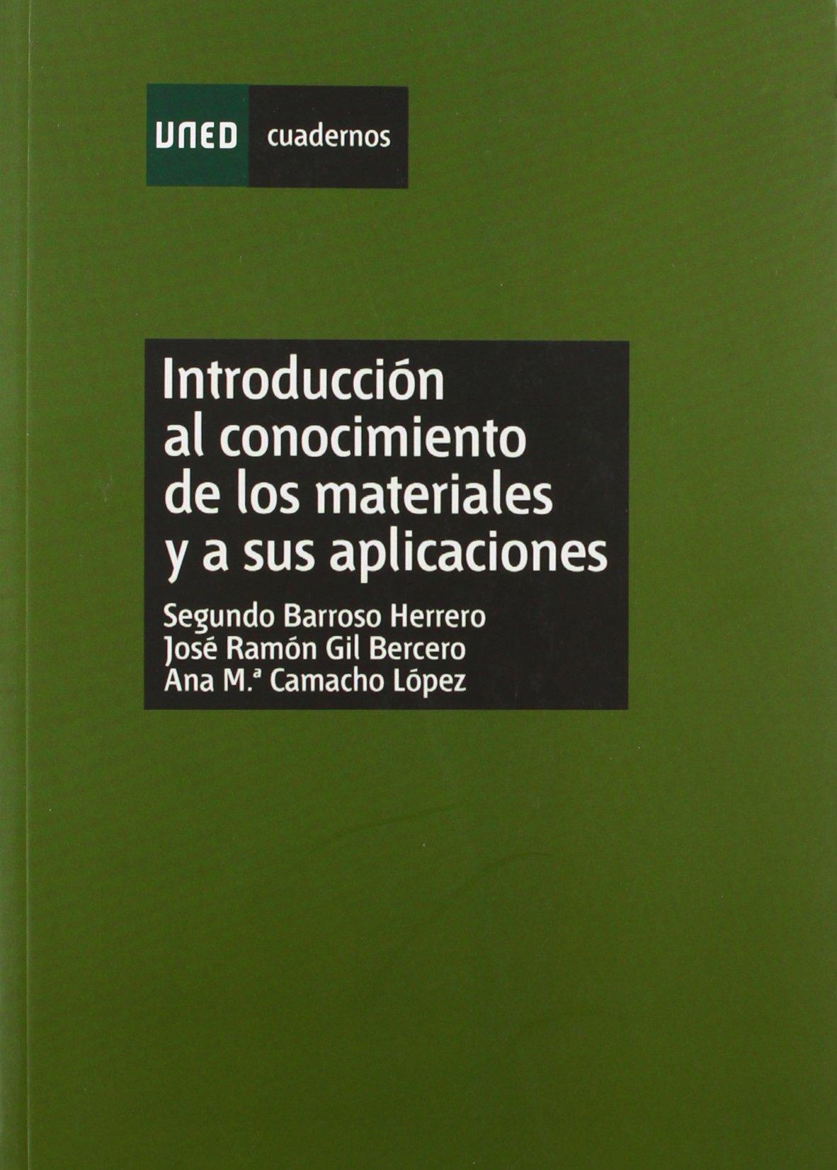 Introducción Al Conocimiento De Los Materiales Y A Sus
