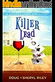 Killer Lead: A Duplicate Bridge Club Mystery (Alpine Duplicate Bridge Club Mystery Book 1)