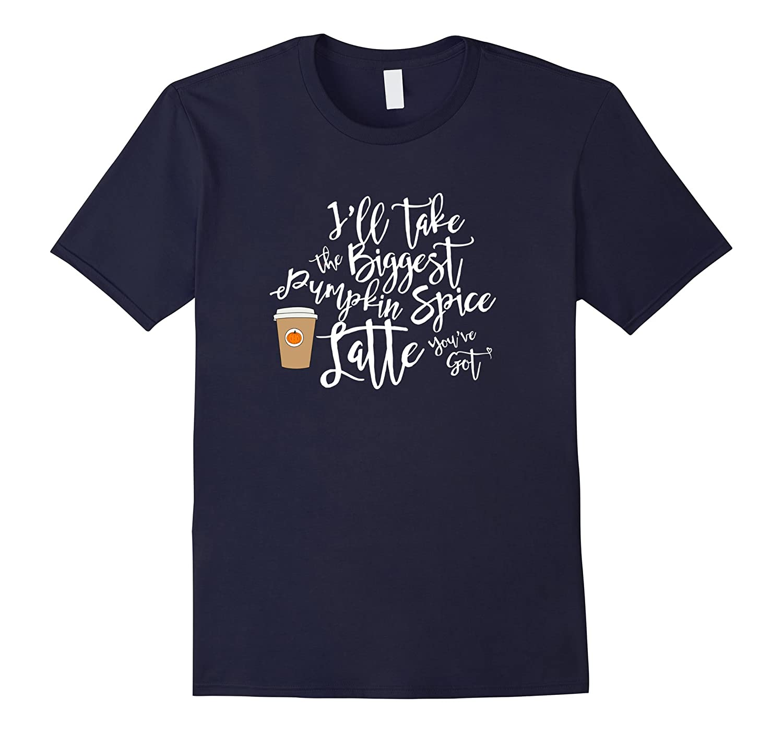 Biggest Pumpkin Spice Latte Coffee T-Shirt-FL