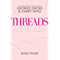 Threads - The Untold Story of Fashion House George Gross and Harry Who