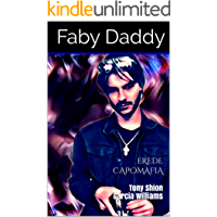 EREDE CAPOMAFIA: Tony Shion Garcia Williams (Mafia Romance saga Vol. 4)