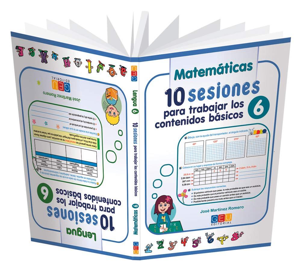 10 Sesiones para Trabajar los Contenidos Básicos - Cuaderno 6: Amazon.es:  José Martínez Romero: Libros