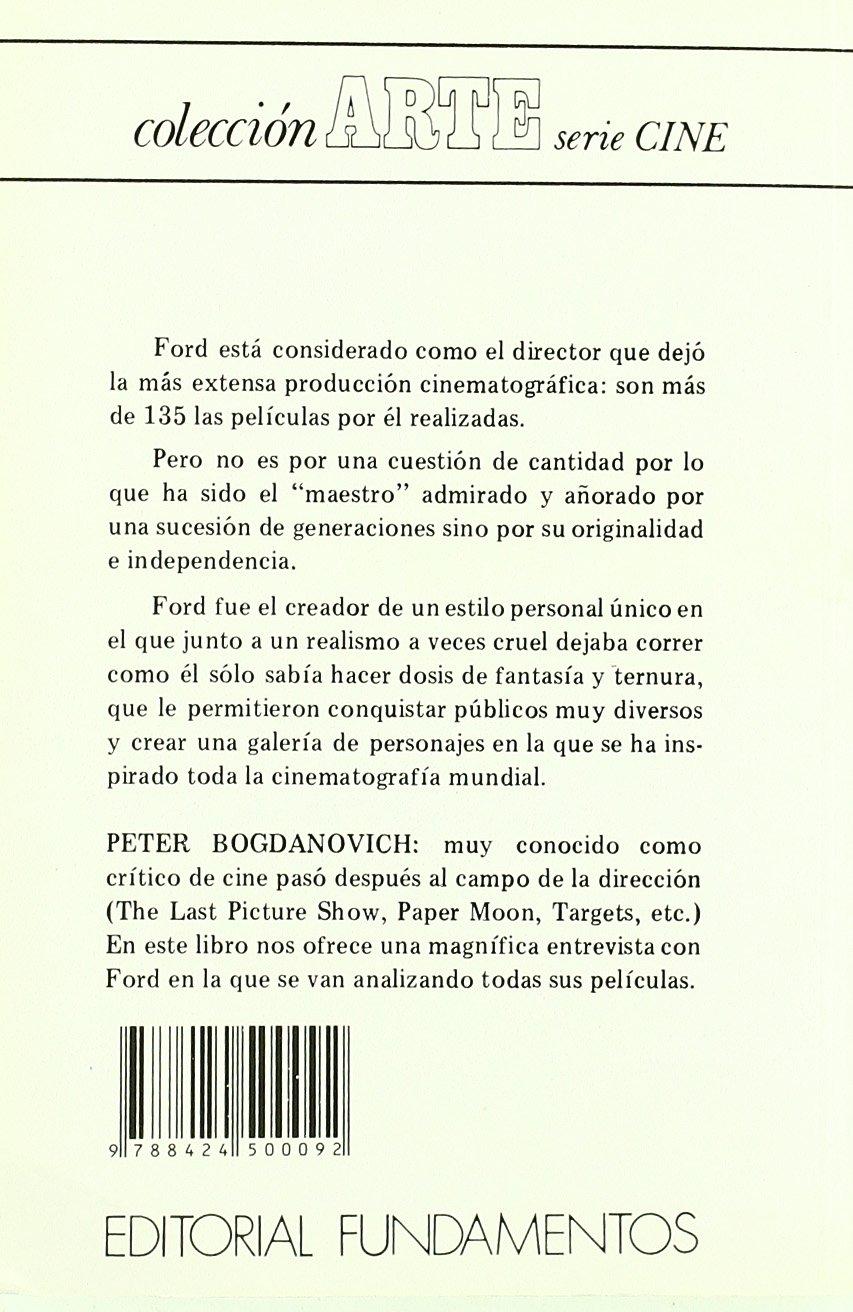 John Ford (Arte / Cine): Amazon.es: Peter Bogdanovich, Fernando Santos: Libros