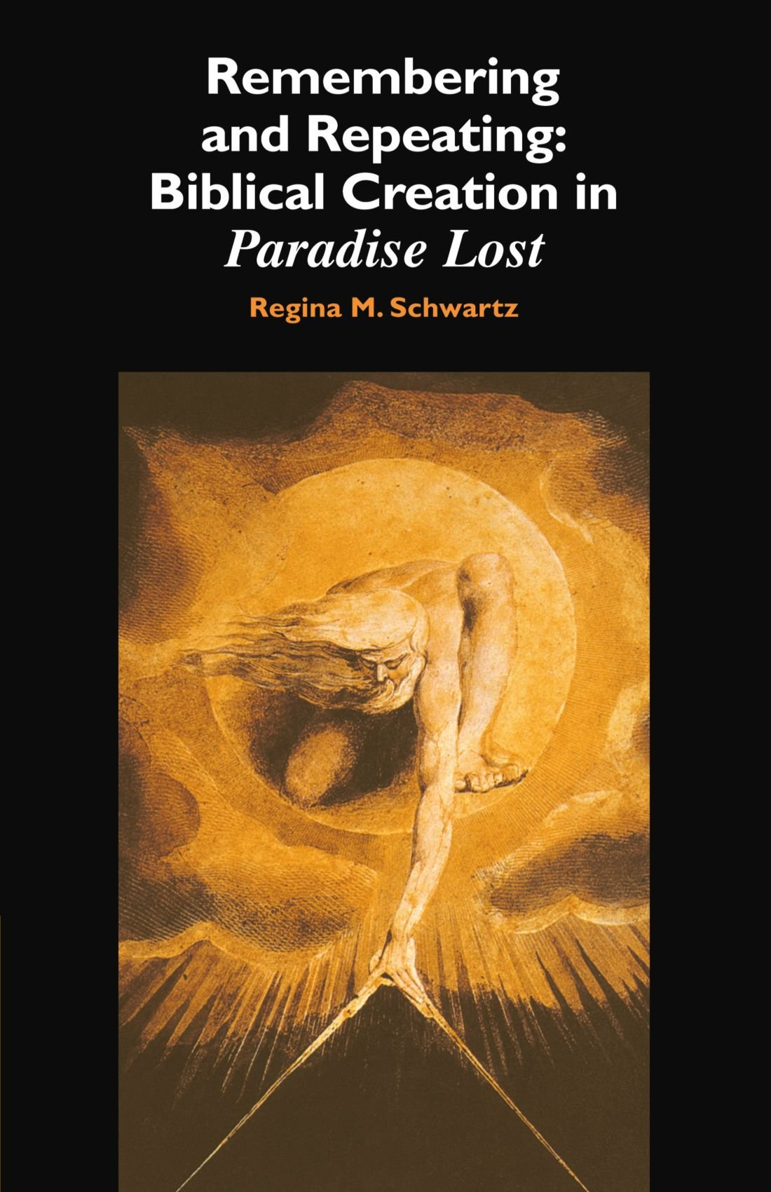 remembering and repeating biblical creation in paradise lost