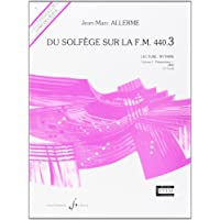 Du Solfege Sur la F.M. 440.3 - Lecture/Rythme - Eleve
