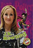 J.K. Rowling (Blastoff! Readers: Children's Storytellers) (Children's Storytellers: Blastoff Readers, Level 4)