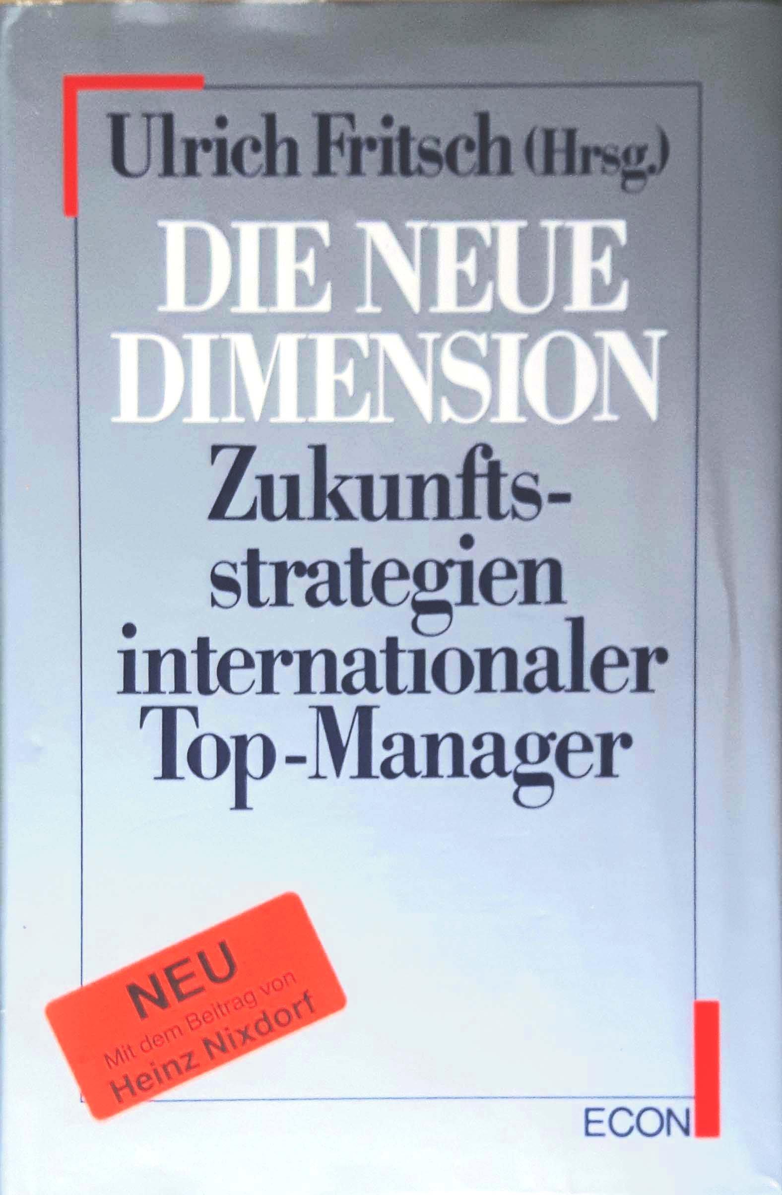 Die neue Dimension. Zukunftsstrategien internationaler Top-Manager Gebundenes Buch 3430129699 MAK_VRG_9783430129695