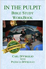 In the Pulpit Bible Study: Workbook Kindle Edition
