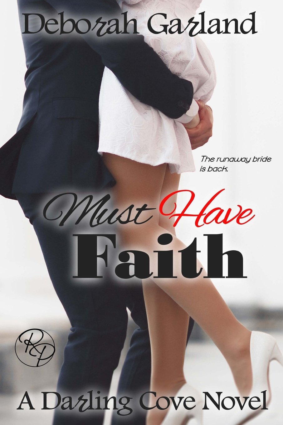 Download Must Have Faith (Darling Cove) (Volume 2) pdf