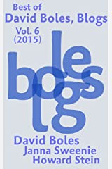 Best of David Boles, Blogs: Vol. 6 (2015) Kindle Edition