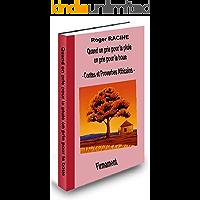 Quand on prie pour la pluie on prie pour la boue contes et proverbes Africains (French Edition)