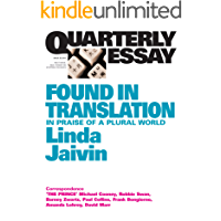 Quarterly Essay 52 Found in Translation: In Praise of a Plural World