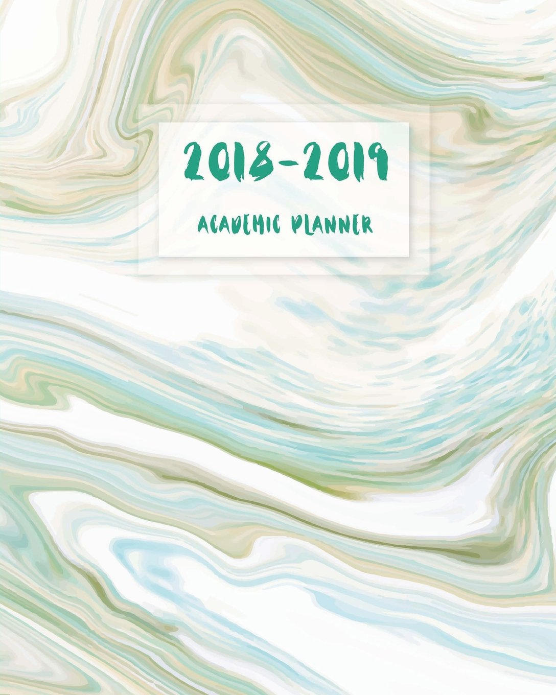 Download 2018-2019 Academic Planner Weekly And Monthly: Planner August 2018-2019, 12 Month Calendar Monthly Weekly Schedule, Daily Writing Project Planner ... (Planner August 2018 - July 2019) (Volume 2) pdf epub